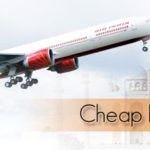 Cheap Flights From India To Top International Destinations