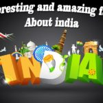 Top 5 interesting facts about India