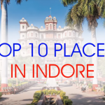 10 Key Destinations of Indore, Mumbai To Indore To Delhi Travel Plan