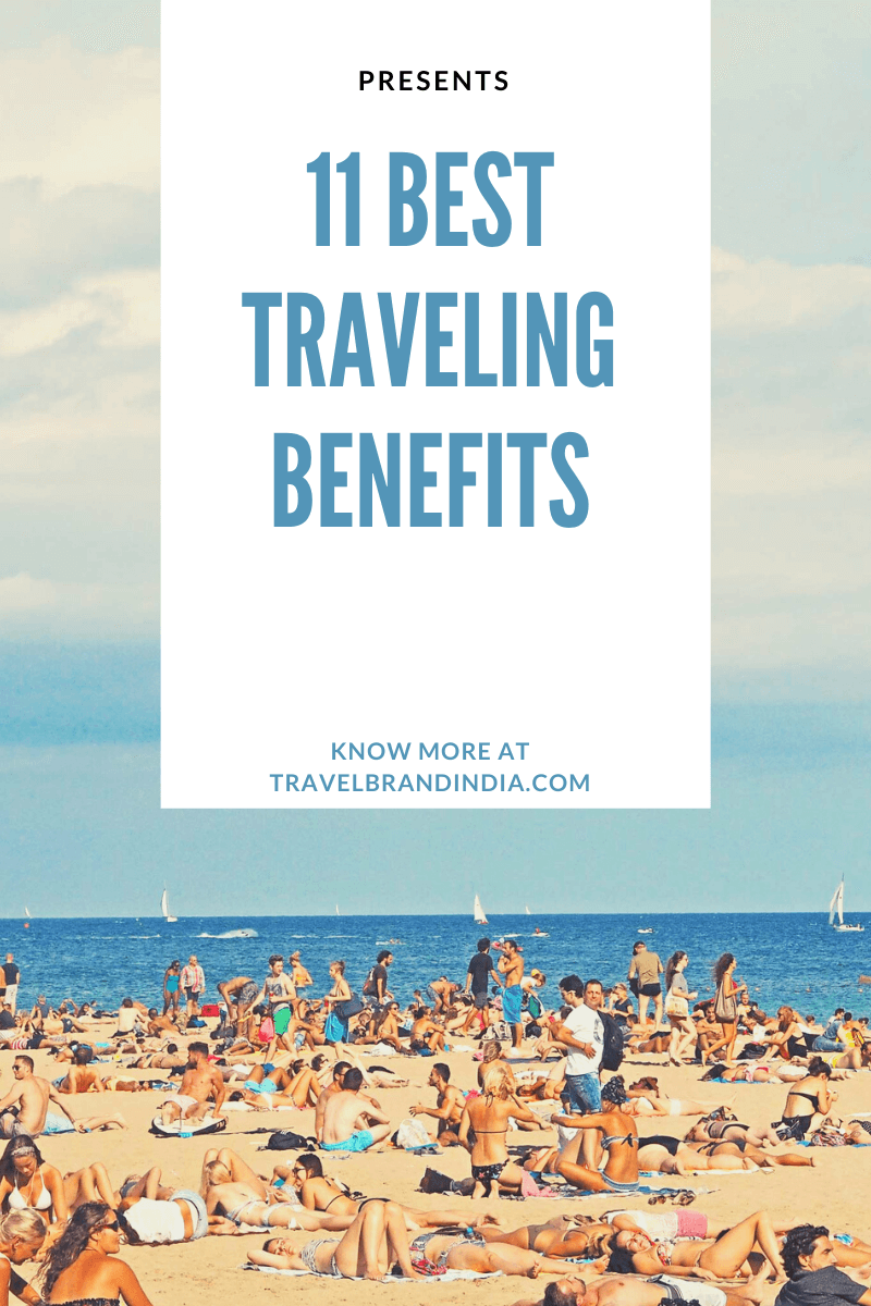 11 best traveling benefits