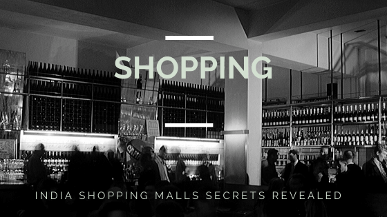 India Shopping Malls Secrets Revealed